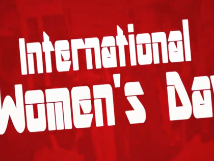 International Women's Day [Videos]